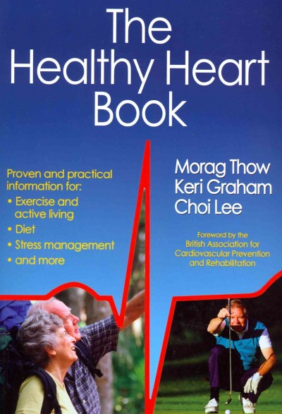 The healthy heart book /