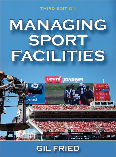 Managing sport facilities /