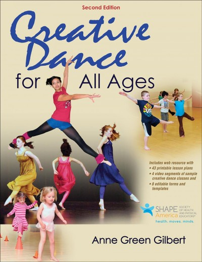 Creative dance for all ages : a conceptual approach /