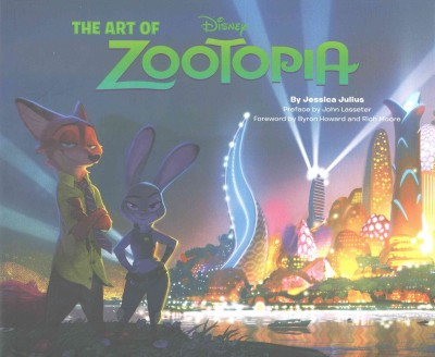 The art of Zootopia /