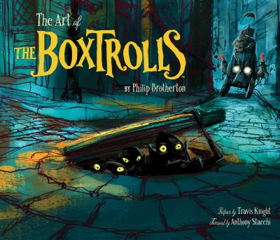 The Art of The Boxtrolls /