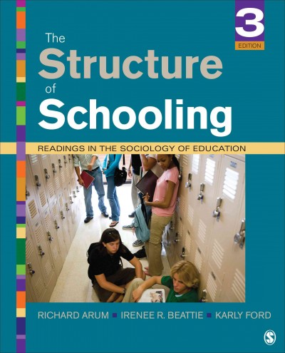 The structure of schooling : readings in the sociology of education /