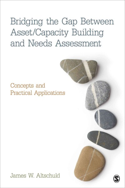 Bridging the gap between asset/capacity building and needs assessment : concepts and practical applications /