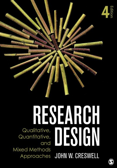 Research design : qualitative, quantitative, and mixed methods approaches /