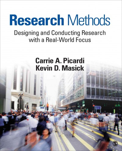Research methods : designing and conducting research with a real-world focus /