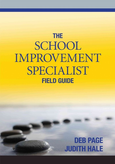 The school improvement specialist field guide /