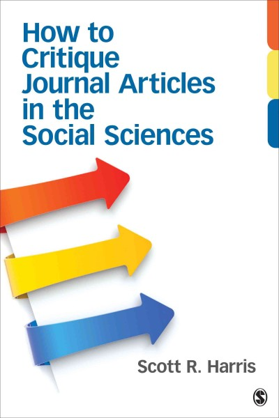 How to critique journal articles in the social sciences /