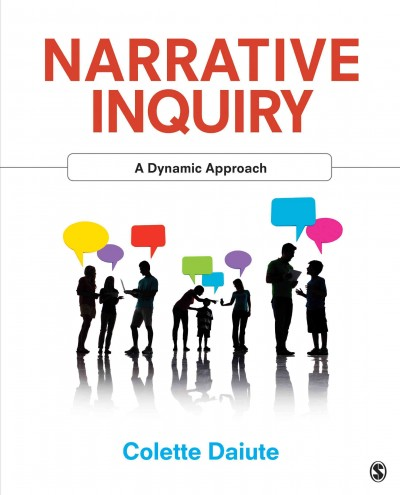 Narrative inquiry : a dynamic approach /