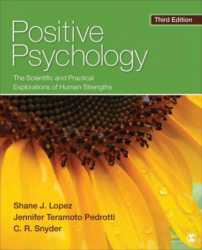 Positive psychology : the scientific and practical explorations of human strengths /