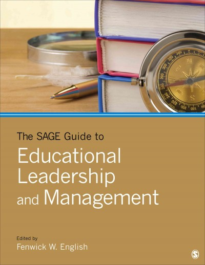 The SAGE guide to educational leadership and management /