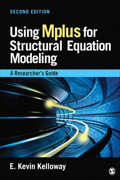 Using Mplus for structural equation modeling : a researcher