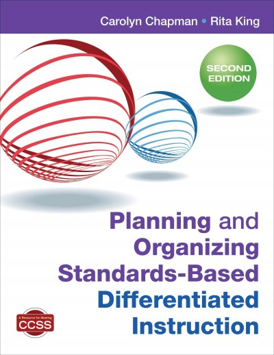 Planning and organizing standards-based differentiated instruction /
