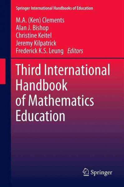 Third international handbook of mathematics education /