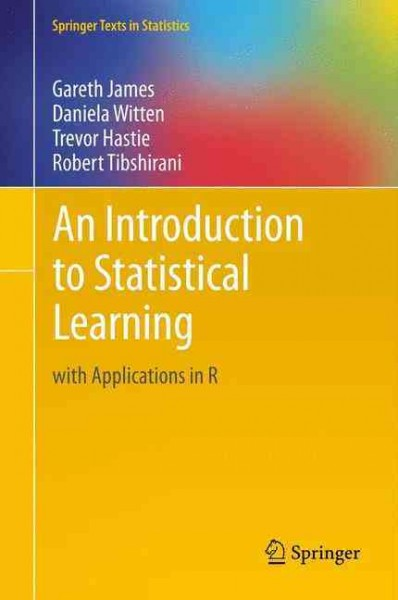 An Introduction to Statistical Learning:with Applications in R
