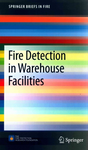 Fire detection in warehouse facilities /