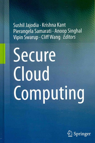 Secure cloud computing /