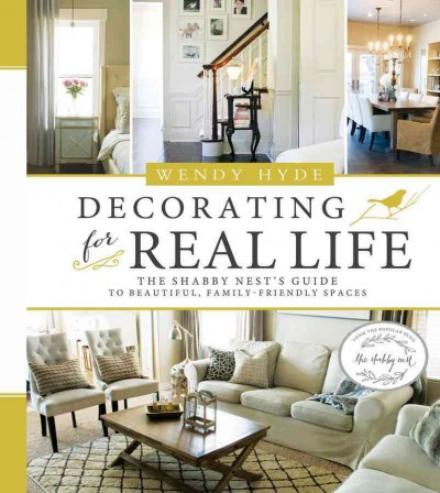 Decorating for real life : : the Shabby Nest