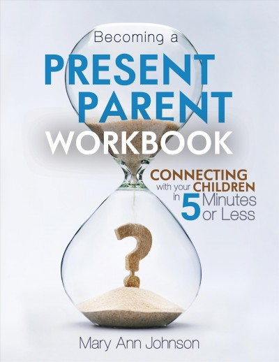 Becoming a Present Parent