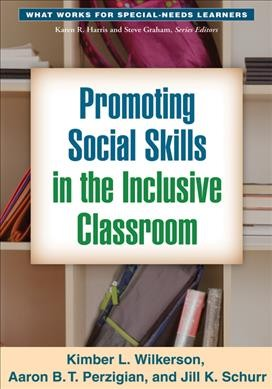 Promoting social skills in the inclusive classroom /