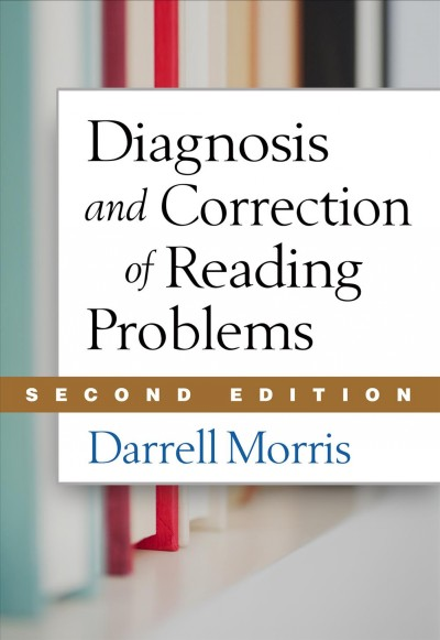 Diagnosis and correction of reading problems /