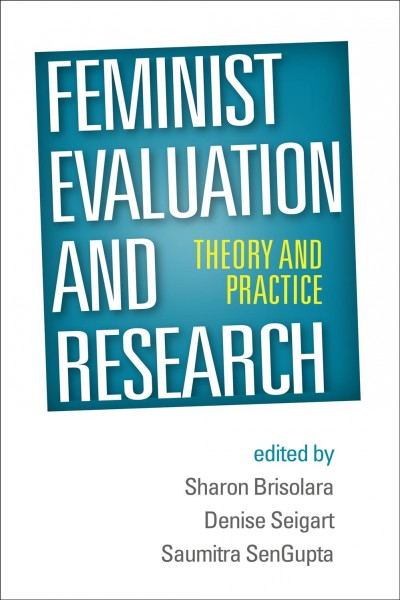 Feminist evaluation and research : theory and practice /