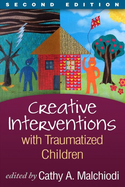 Creative interventions with traumatized children /