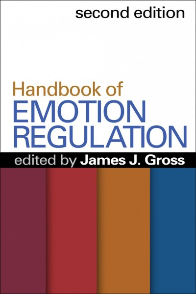 Handbook of emotion regulation /