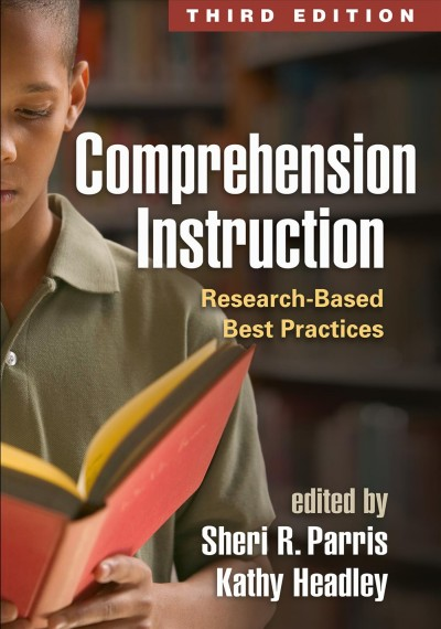 Comprehension instruction : research-based best practices /