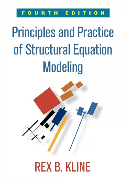 Principles and practice of structural equation modeling /