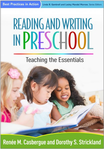 Reading and writing in preschool : teaching the essentials /