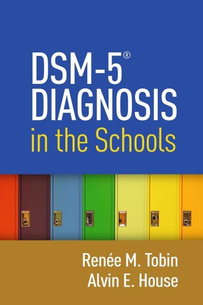 DSM-5 diagnosis in the schools /