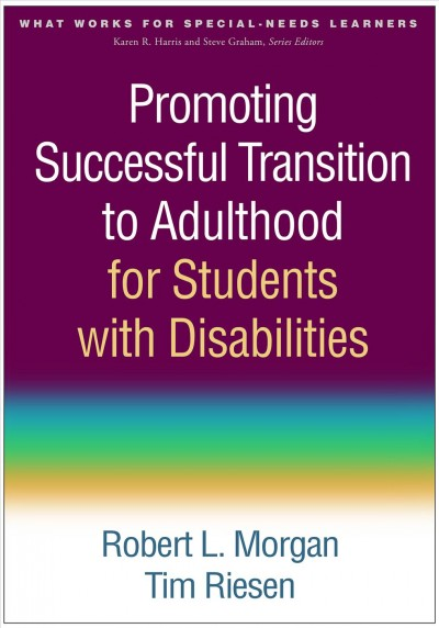 Promoting successful transition to adulthood for students with disabilities /