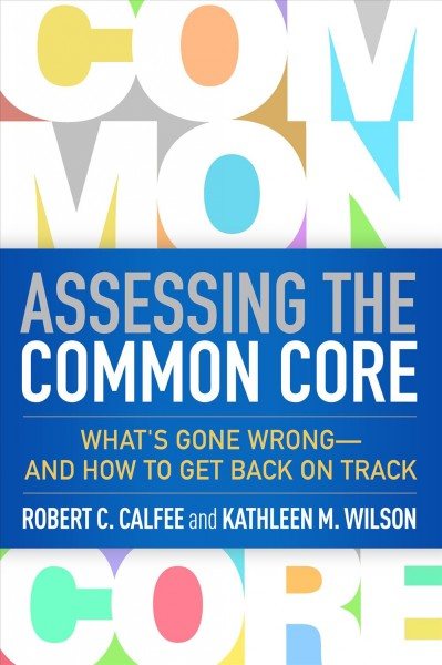 Assessing the common core : what