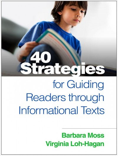 40 strategies for guiding readers through informational texts /