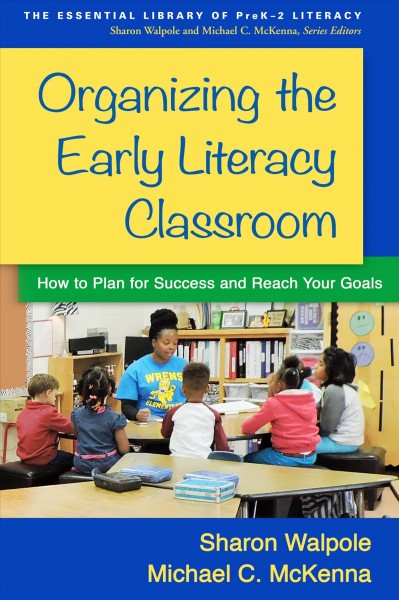 Organizing the Early Literacy Classroom