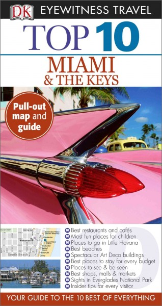 Dk Eyewitness Travel Top 10 Miami and the Keys
