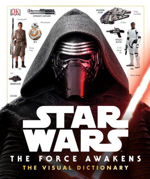 Star Wars:The Force Awakens Visual Dictionary 星際大戰:原力覺醒電影圖鑑