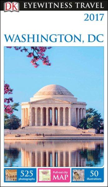 Dk Eyewitness Washington, D.c.