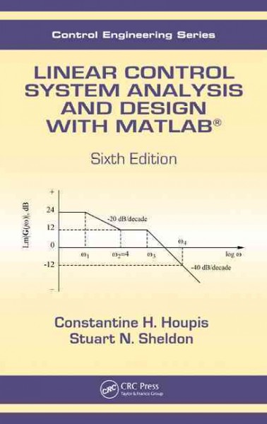 Linear control system analysis and design with MATLAB /