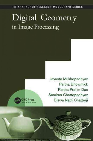 Digital geometry in image processing /
