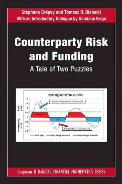 Counterparty risk and funding : a tale of two puzzles