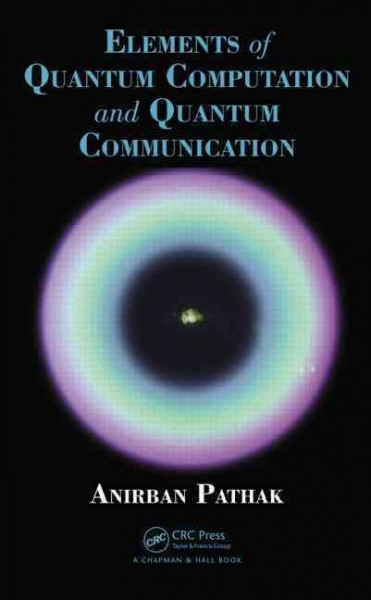 Elements of quantum computation and quantum communication /
