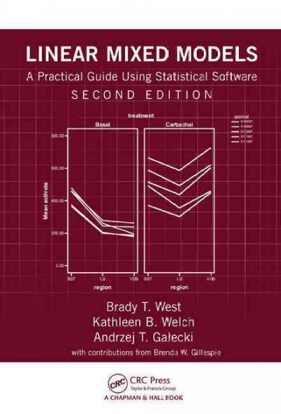 Linear mixed models : : a practical guide using statistical software