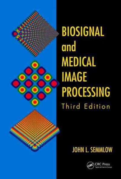 Biosignal and medical image processing /