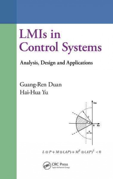 LMIs in control systems : analysis, design and applications /