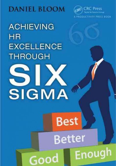 Achieving HR excellence through six sigma /