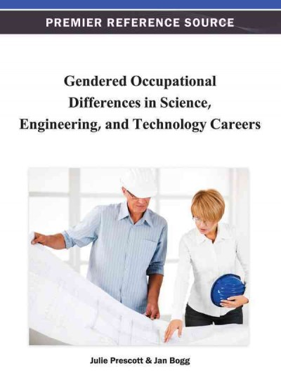Gendered occupational differences in science, engineering, and technology careers /