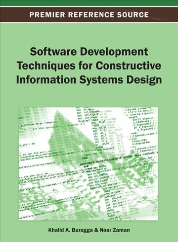 Software development techniques for constructive information systems design /