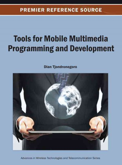Tools for mobile multimedia programming and development /