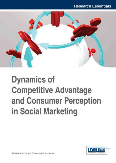 Dynamics of competitive advantage and consumer perception in social marketing /